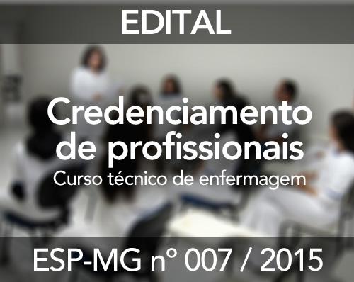 CREDENCIAMENTO ESP-MG No 007/2015