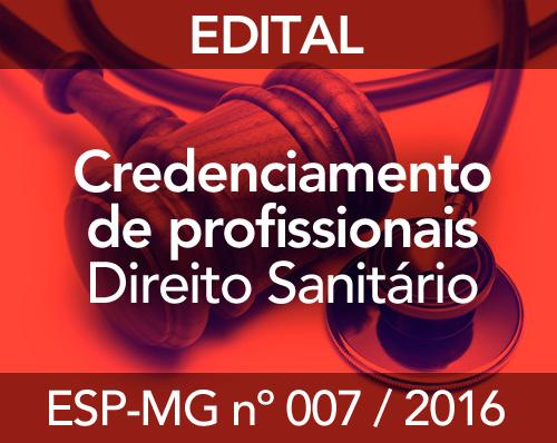 CREDENCIAMENTO - ESP-MG Nº 007 DE 2016
