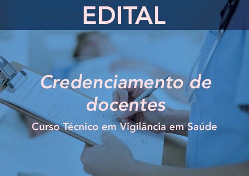 CREDENCIAMENTO ESP-MG Nº 01/2016 - Curso Técnico em Vigilância em Saúde