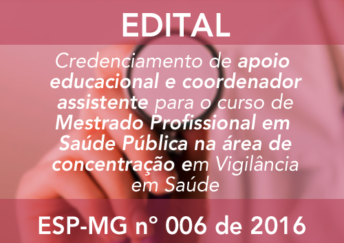 CREDENCIAMENTO ESP-MG Nº 006/2016